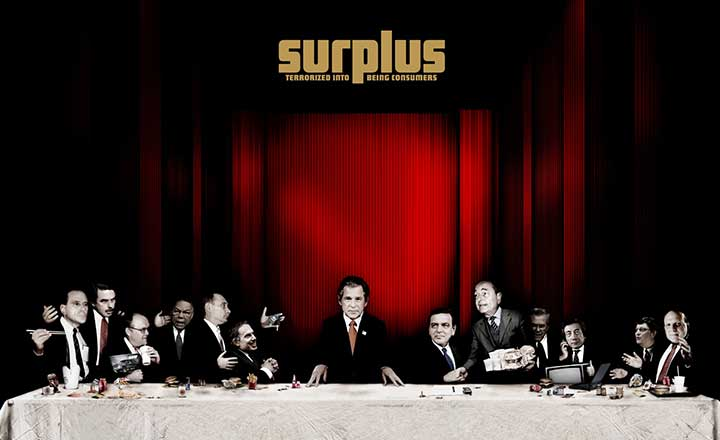 Surplus – Tüketiciler Nasıl Terörize Edildi